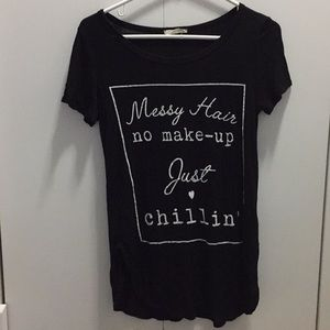 Messy Hair No Make-up Just Chillin Shirt